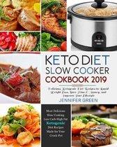 Keto Diet Slow Cooker Cookbook 2019
