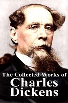 The Collected Works of Charles Dickens