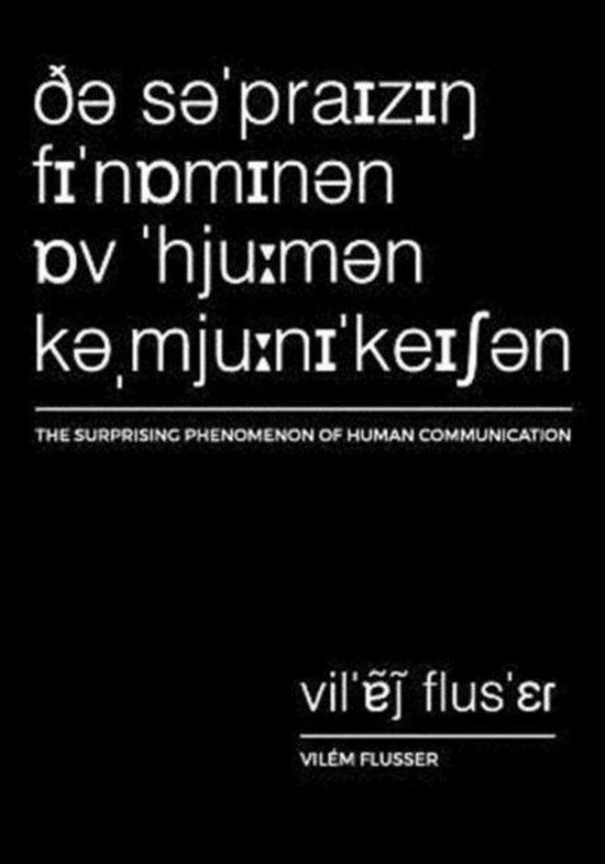 The Surprising Phenomenon of Human Communication
