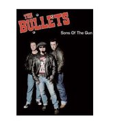 Bullets - Sons Of The Gun