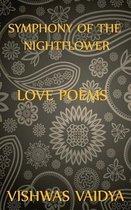 Symphony of the Nightflower