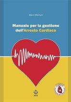 Manuale per la gestione dell'arresto cardiaco
