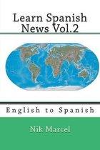Learn Spanish News Vol.2