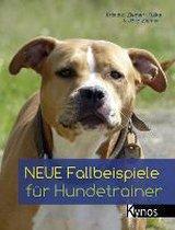 Neue Fallbeispiele für Hundetrainer