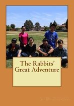 The Rabbits' Great Adventure