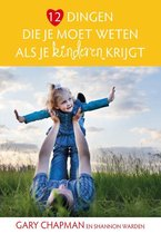 12 dingen die je moet weten als je kinderen krijgt