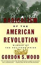 Boek cover Radicalism Of The American Revolu van Gordon S. Wood (Paperback)
