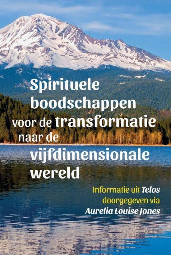 Telos 2 - Spirituele boodschappen voor de transformatie naar de vijfdimensionale wereld – Telos 2 - Aurelia Louise Jones | Fthsonline.com