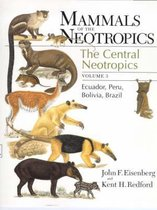 Mammals of the Neotropics, Volume 3