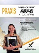 2017 Praxis Core Academic Skills for Educators (5712, 5722, 5732)