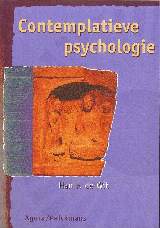 Contemplatieve psychologie - Han de Wit |