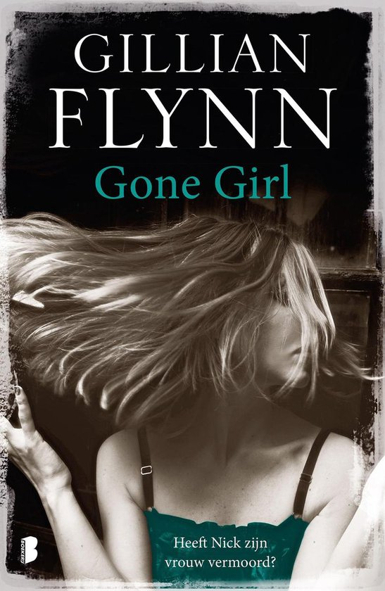 Gone Girl - Gillian Flynn |
