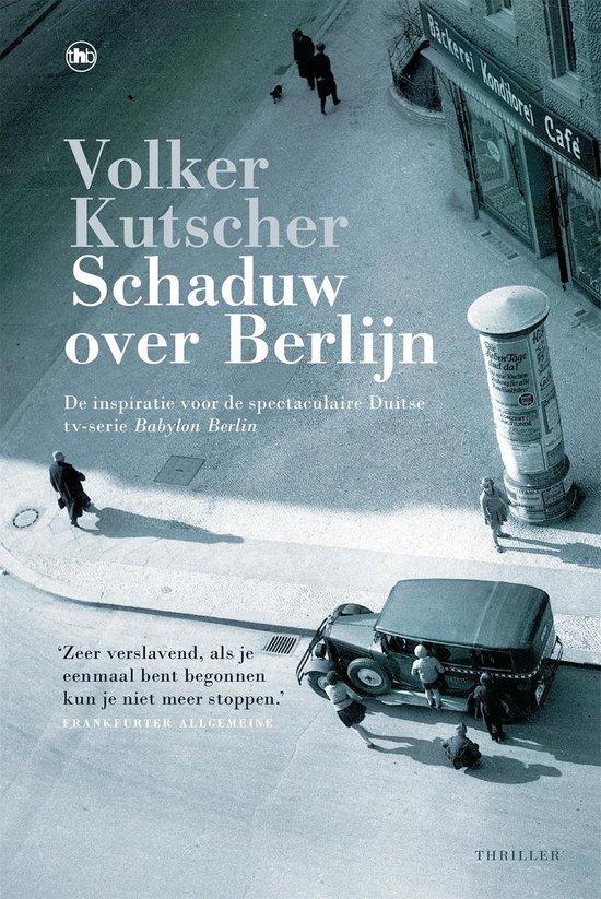 Schaduw over Berlijn - Babylon Berlijn Volker Kutscher |