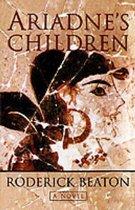 Ariadne's Children