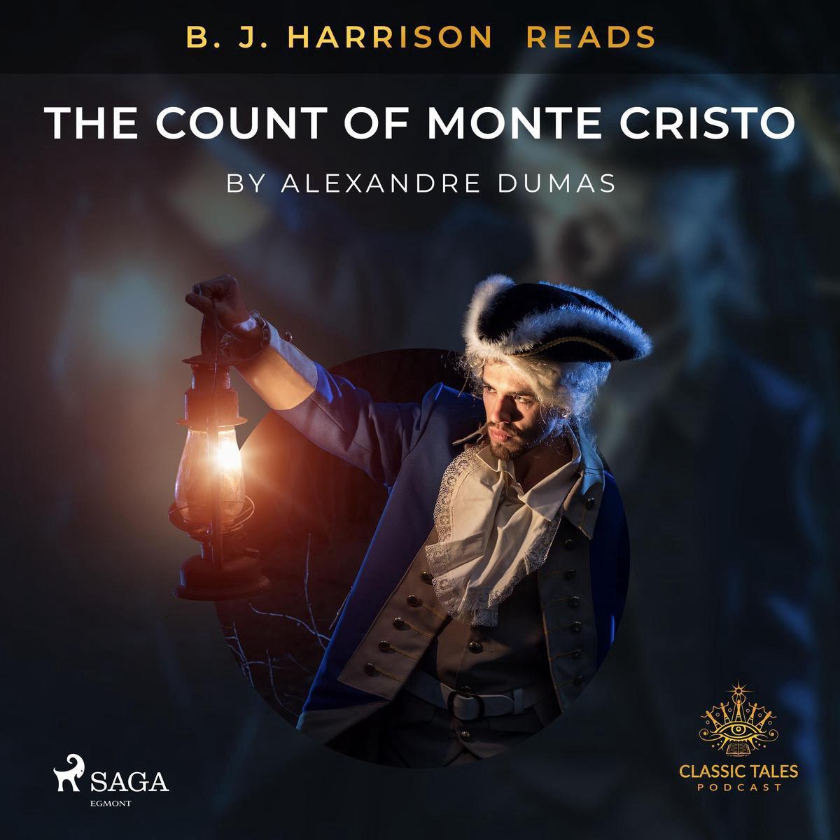 B. J. Harrison Reads The Count of Monte Cristo