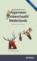 Prisma Woordenboek - Woordenboek van het Algemeen Onbeschaafd Nederlands