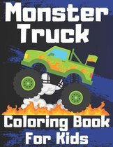 Monster Truck Coloring Book For Kids: Gift for Boys and Girls Ages 4-8 - Full of Vehicle Pages for Car Lovers