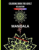 Coloring Book for Adult: Relaxation - Mandala