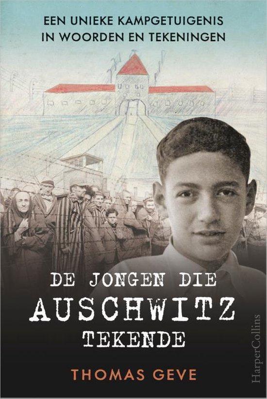 Boek cover De jongen die Auschwitz tekende van Thomas Geve (Paperback)