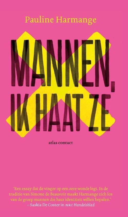 Boek cover Mannen, ik haat ze van Pauline Harmange (Paperback)