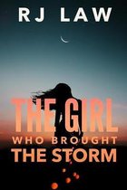 The Girl Who Brought the Storm