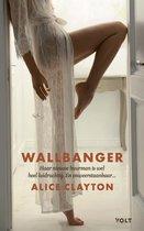 Boek cover Wallbanger van Alice Clayton (Paperback)