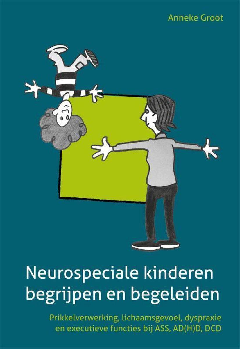 Neurospeciale kinderen begrijpen en begeleiden