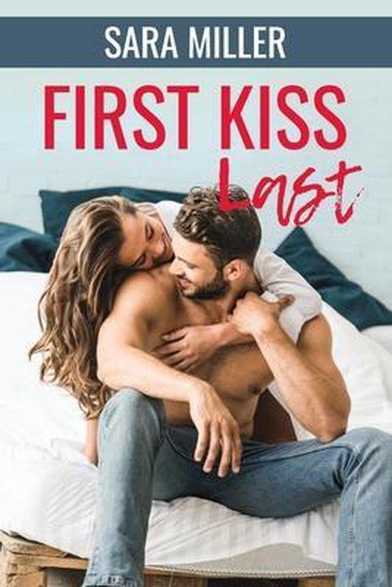 First Kiss Last