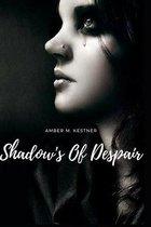 Shadow's Of Despair
