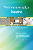 Minimum Information Standards A Complete Guide - 2020 Edition