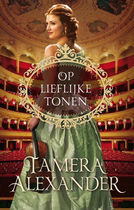 Boek cover Op lieflijke tonen van Tamera Alexander (Onbekend)