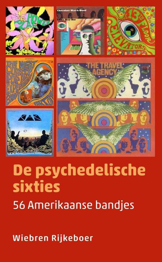 Muziekreeks 2 - De psychedelische sixties - Wiebren Rijkeboer |