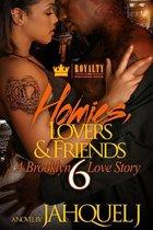 Homies, Lovers & Friends 6