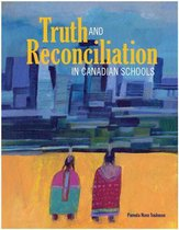 Truth and Reconciliation in Canadian Schools