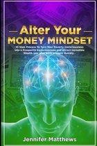 Alter Your Money Mindset