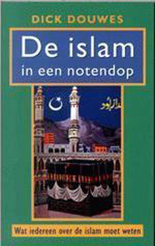 Islam In Een Notendop - D. Douwes |