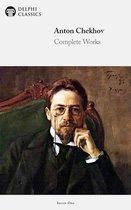 Complete Works of Anton Chekhov (Delphi Classics)
