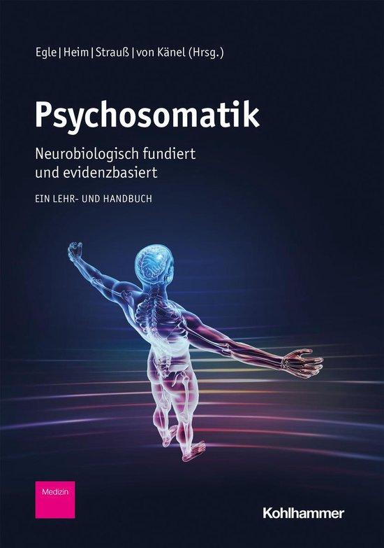 Boek cover Psychosomatik - neurobiologisch fundiert und evidenzbasiert van Jennifer Steel (Onbekend)