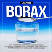 Borax: Hilft das basische Wundermittel Borax bei Arthrose, Osteoporose und Candida?