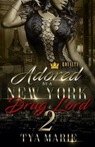 Adored By A New York Drug Lord 2