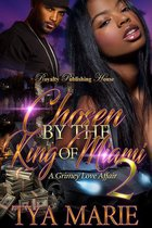 Chosen by the King of Miami 2