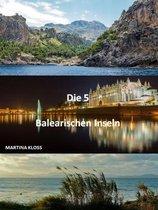 Die Balearen immer ein Urlaub wert