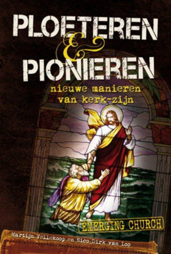 Ploeteren En Pionieren - Martijn Vellekoop  