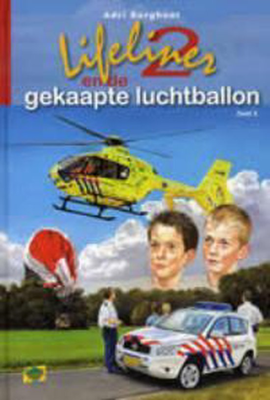 Lifeliner 2 En De Gekaapte Luchtballon - Adri Burghout |