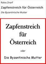 Zapfenstreich für Österreich