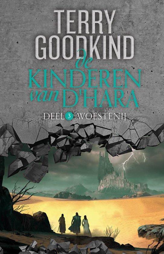 Boek cover De Kinderen van DHara 3 -   Woestenij van Terry Goodkind (Hardcover)