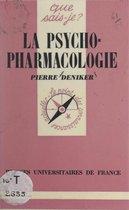 La psychopharmacologie
