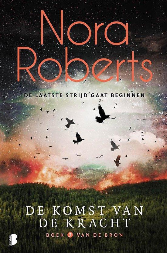 De bron 3 - De komst van de kracht - Nora Roberts |