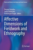 Affective Dimensions of Fieldwork and Ethnography