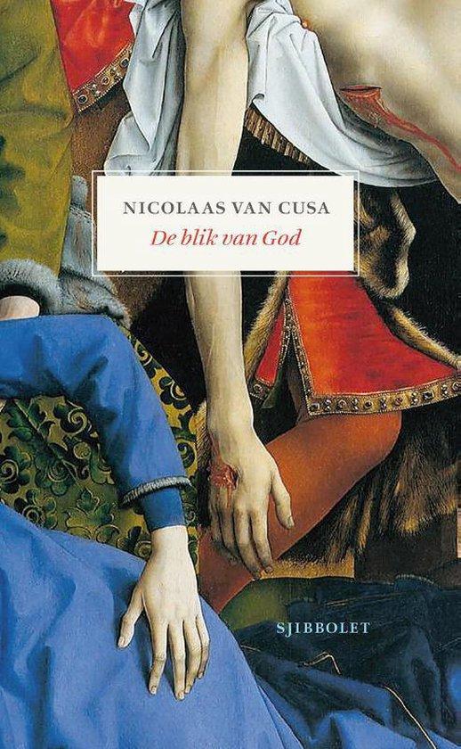 Sjibbolet Filosofie - De blik van God - Nicolaas van Cusa |